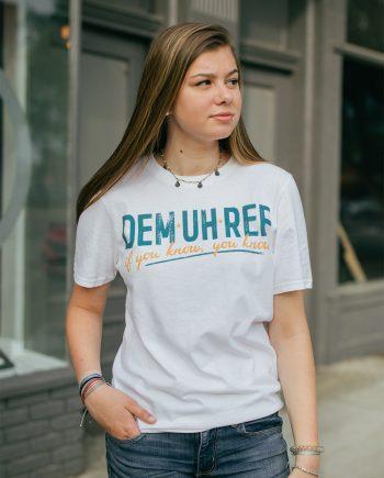 Dem-Uh-Ree Shirt