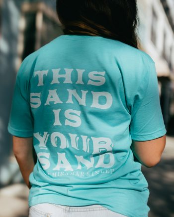 This Sand is Your Sand 30a Shirt