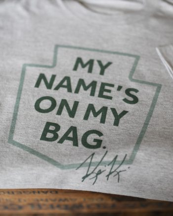 My Name's On My Bag Shirt
